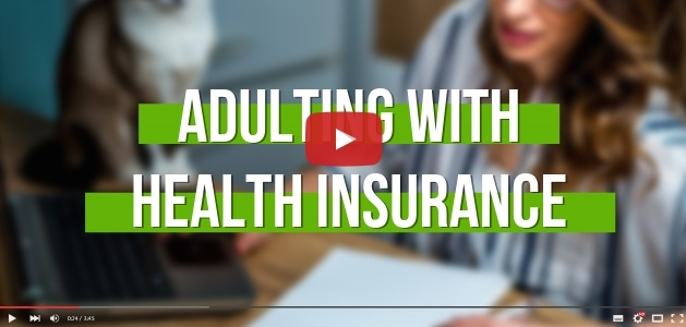 Adulting with Health Insurance