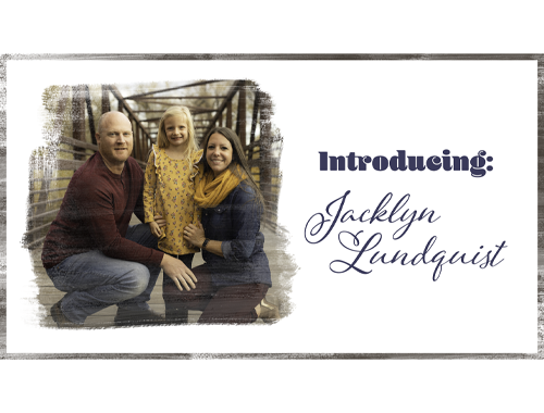 Introducing: Jacklyn Lundquist