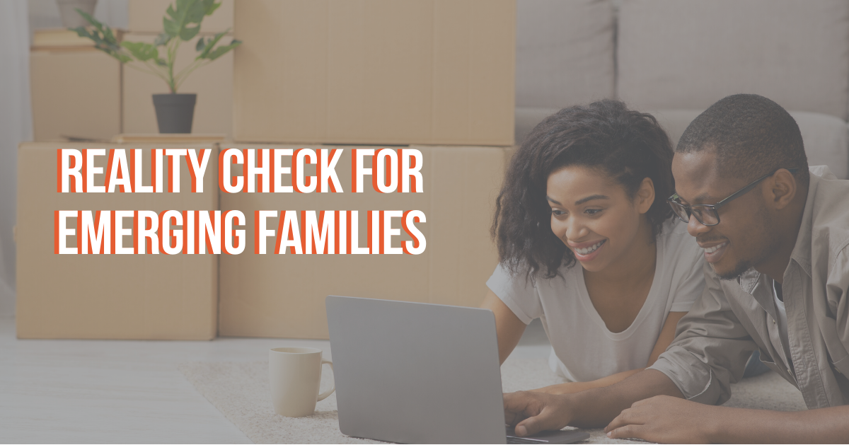 "A ""Reality Check"" for Emerging Families"