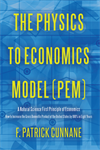The Physics to Economics Model (PEM) Book
