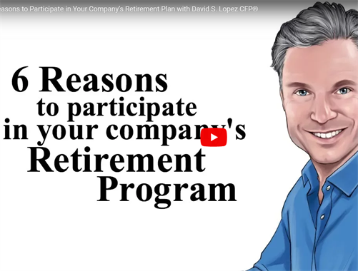 6 Reasons to Participate in Your Company's Retirement Plan