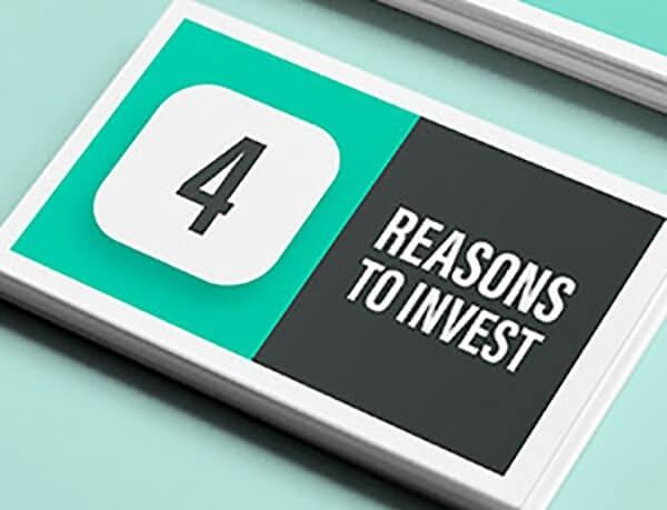 Four Really Good Reason to Invest