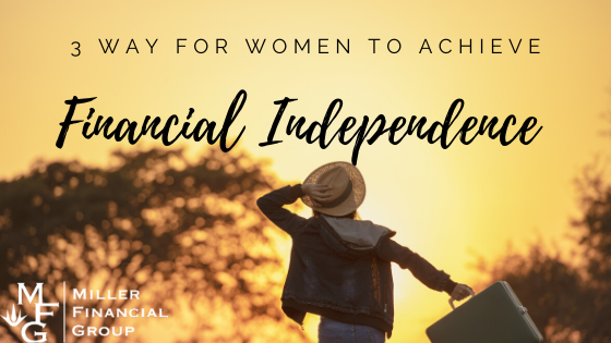 3 Way for Women to Achieve Financial Independence