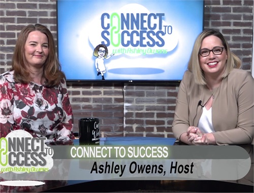 Connect to Success: Ashley Owens & Regina McCann Hess