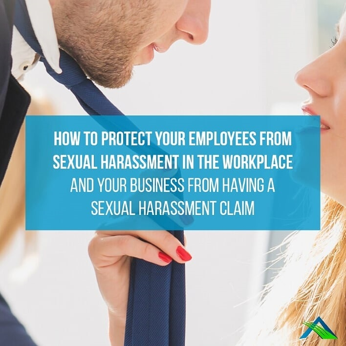How To Protect Your Employees From Sexual Harassment In The Workplace And Your Business..