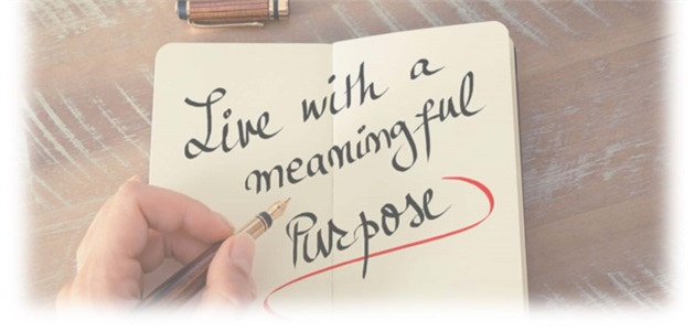 Creating a meaningful life - On Purpose