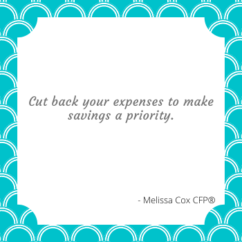 Saving is both a need and want! Make it a priority in your financial plan.