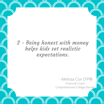 Melissa Cox CFP® explains that being honest about money helps to set realistic expectations
