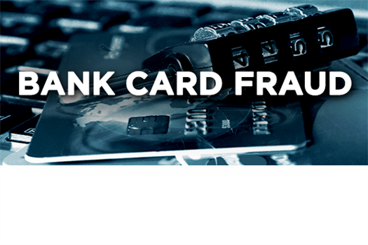 Bank Card Fraud