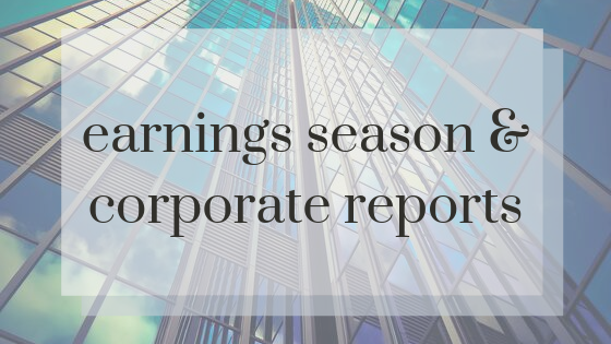 Earnings Season & Corporate Reports
