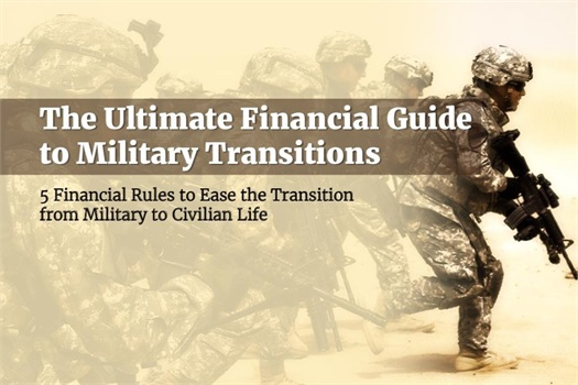 Download Your Free Financial Guide to Military Transitions!