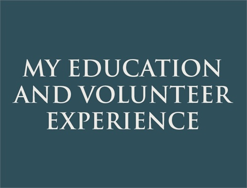 Education and Volunteer Experience