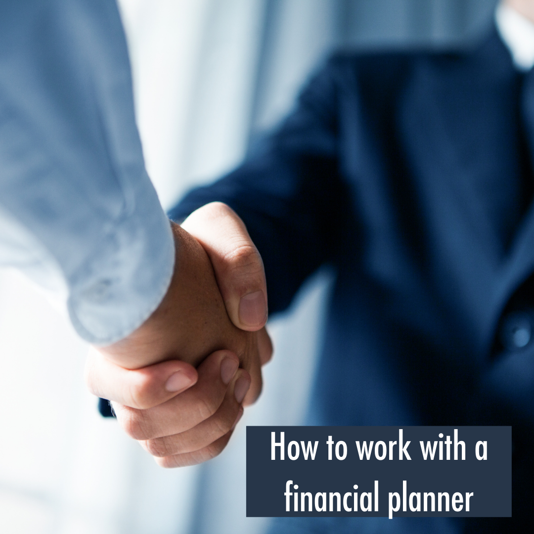 How to Work With a Financial Professional