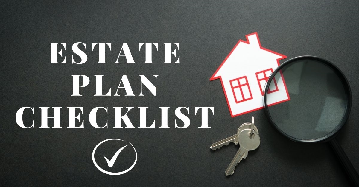 Estate Plan Checklist