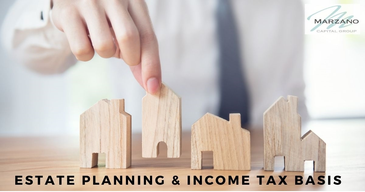 Estate Planning and Income Tax Basis
