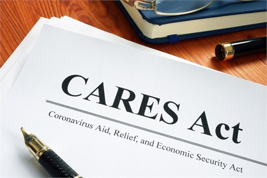 CORONAVIRUS AID, RELIEF AND ECONOMIC SECURITY ACT (CARES) ACT: WHAT IT MEANS FOR YOU