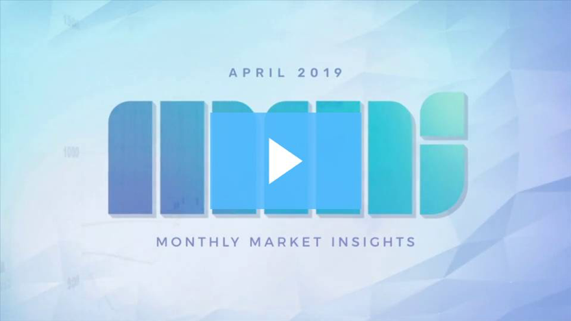 Monthly Market Insights | April 2019