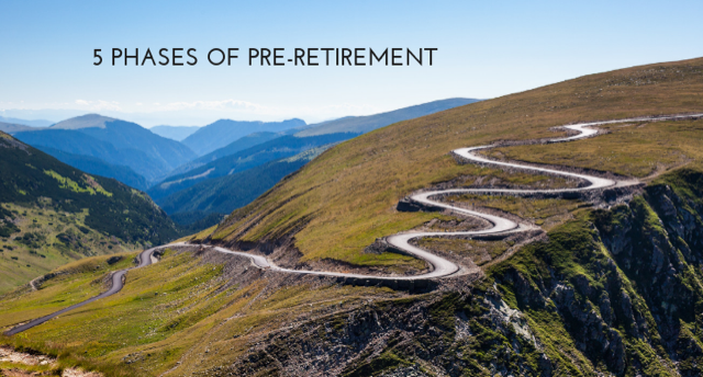 5 Phases of Pre-Retirement