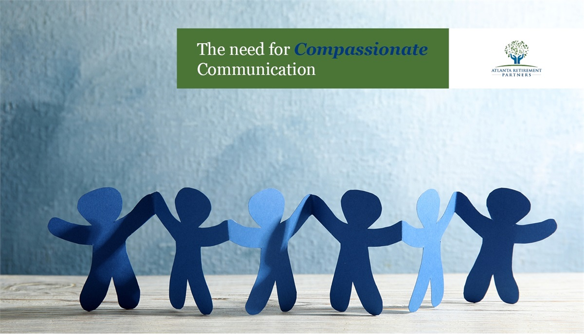 The Need for Compassionate Communication