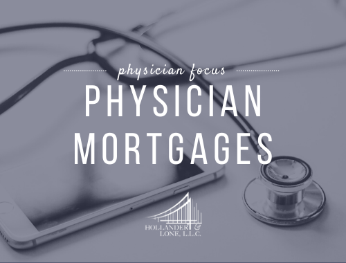 Physician Mortgages
