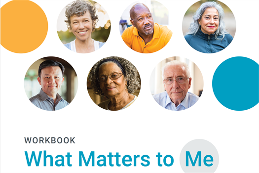 What Matters to Me: A Patient's Guide to Serious Illness Conversations