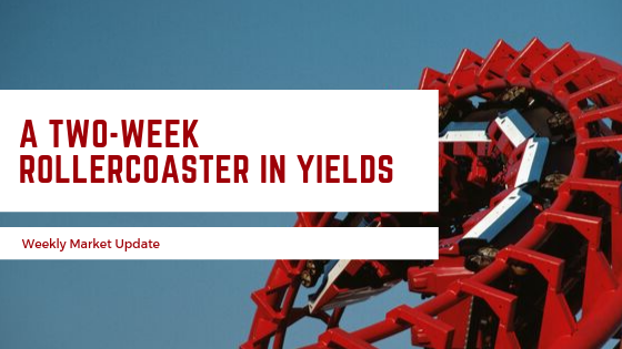 A Two-Week Rollercoaster in Yields