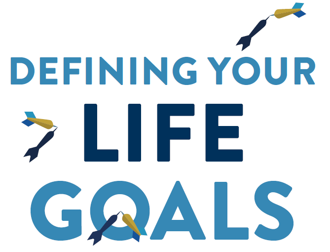 Step 1 to Living Confidently: Defining Your Life Goals