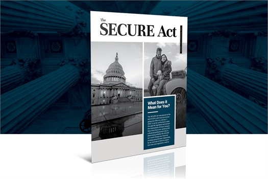 Understand the basics of the SECURE ACT.