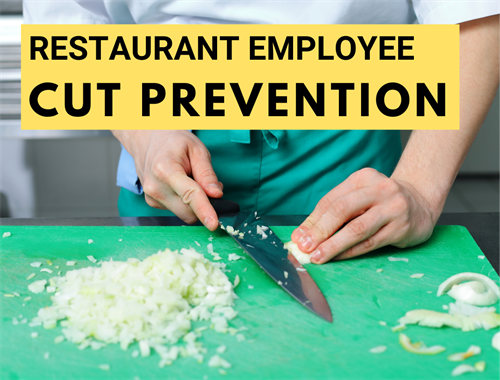 Restaurant Employee Cut Prevention & Hand Safety [Employee Handout Included]