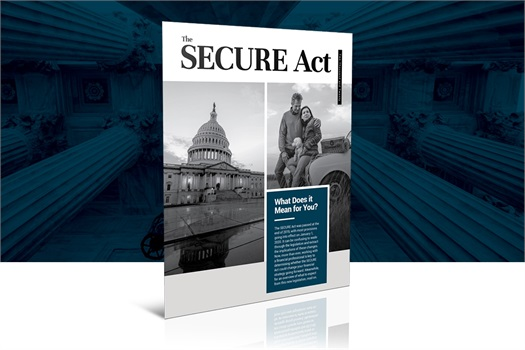 Download The SECURE Act: What does it mean for you? EBook!