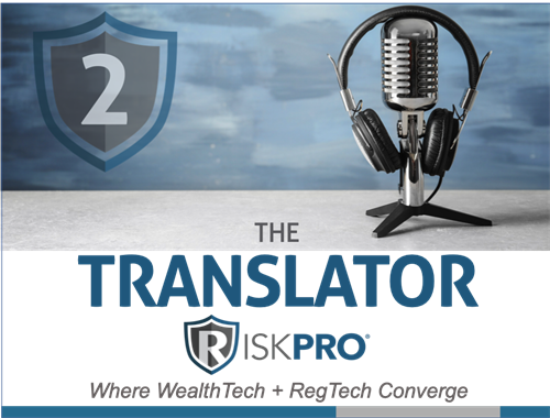 "Episode 2             Kovack EVP, Chris Mills calls RiskPro® a ""Game Changer""."