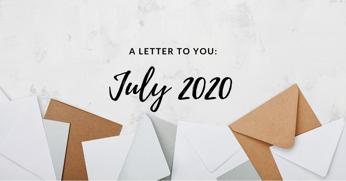A Letter to Clients: July 2020