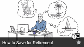 How to Save for Retirement Video