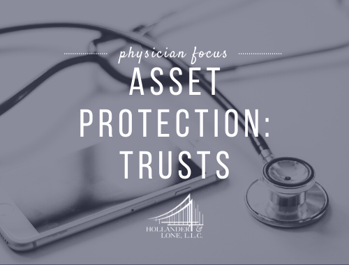 Asset Protection: Trusts