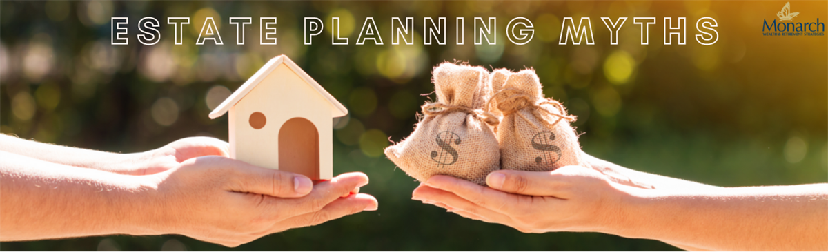 Estate Planning Myths