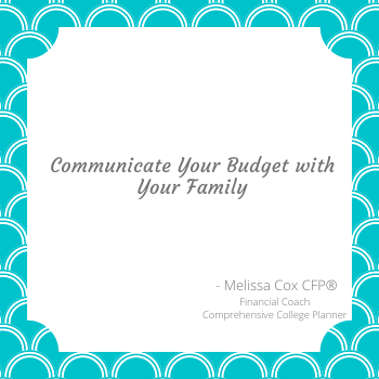 Melissa Cox CFP encourages families to communicate in the family about finances.