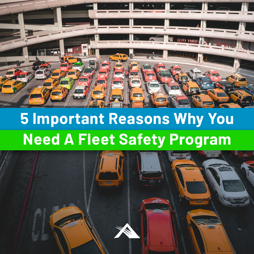 5 Important Reasons Why You Need A Fleet Safety Program