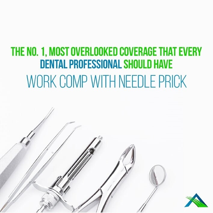 The No.1, Most Overlooked Coverage that Every Dental Professional Should Have— Work Comp with Needle