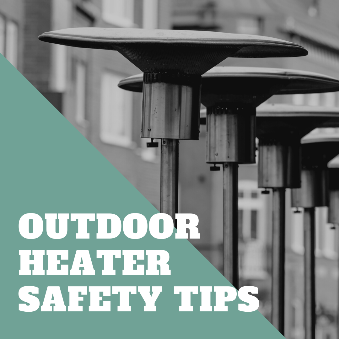 Outdoor Heater Safety Tips