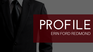 PROFILE: ERIN FORD REDMOND