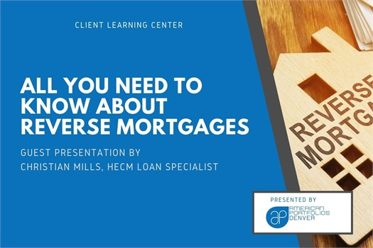 All You Need to Know About Reverse Mortgages