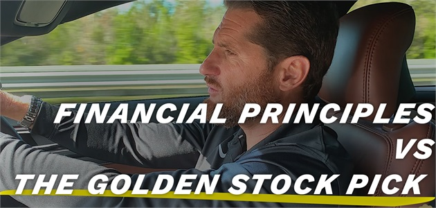 FINANCIAL PRINCIPLES VS THE GOLDEN STOCK PICK