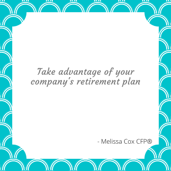 There are multiple benefits to saving in your company's retirement plan!
