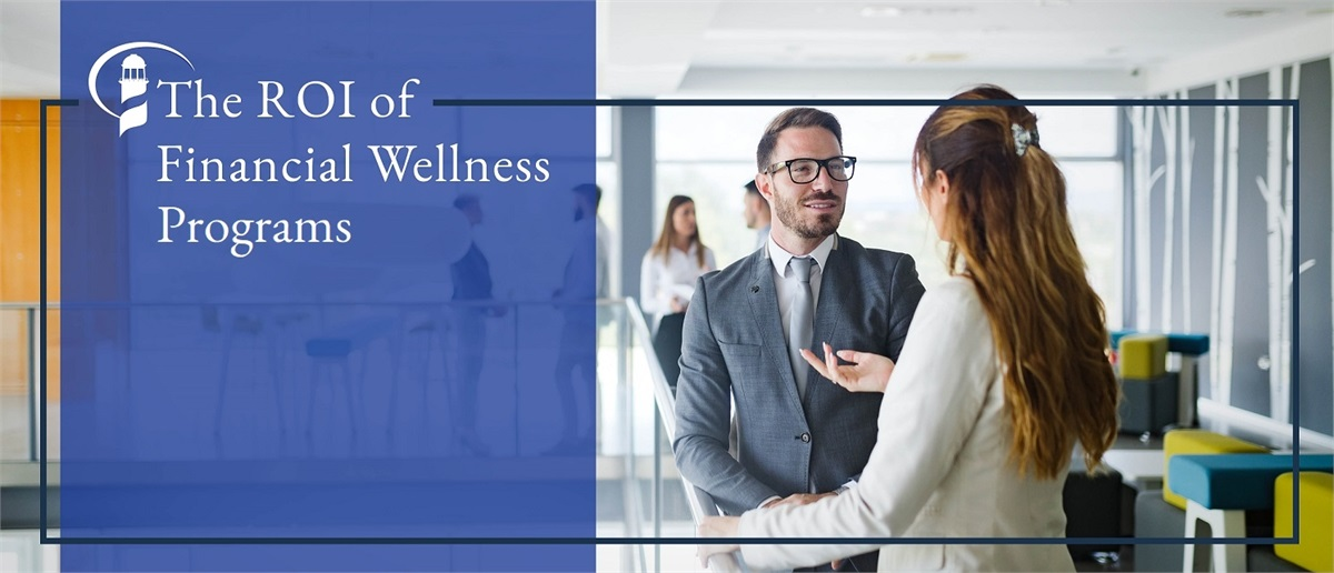 The ROI of Financial Wellness Programs