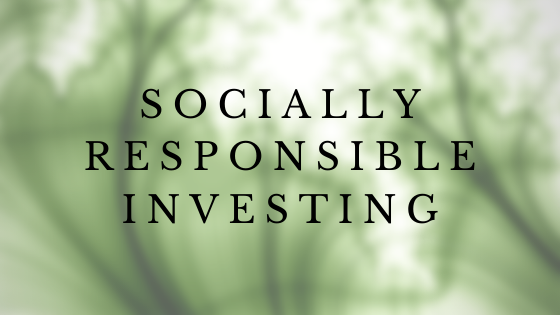 Socially Responsible Investing - Aligning Values