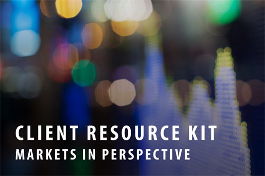 Client Resource Kit – Markets in Perspective