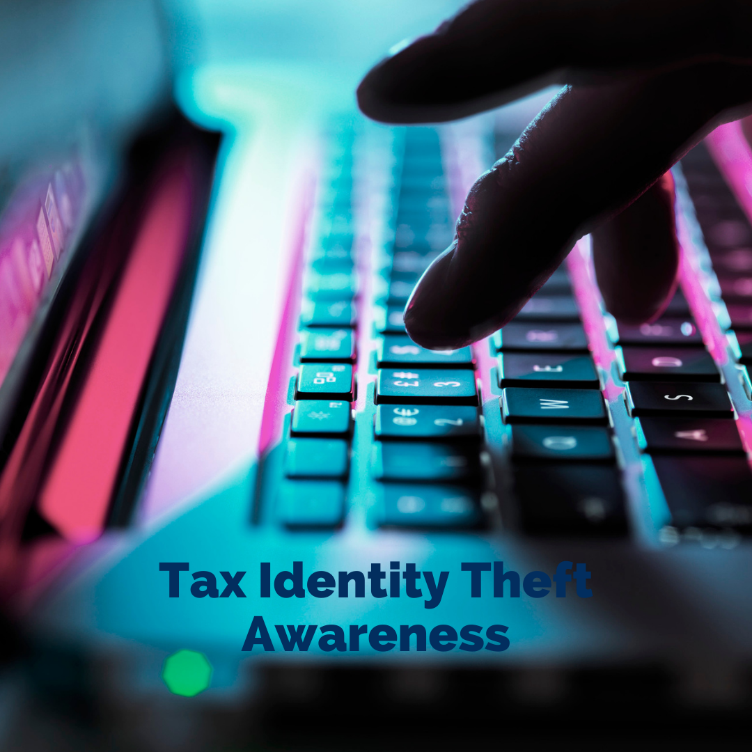 5 Ways That You Can Help Protect Yourself from Tax Identity Theft