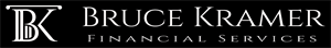 BRUCE KRAMER FINANCIAL SERVICES Home