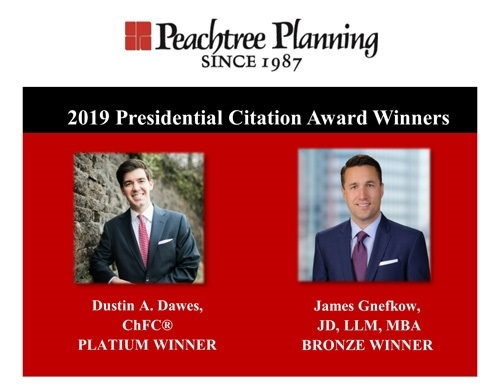 Peachtree Planning's Dustin Dawes and James Gnefkow Qualified for the Presidential Citation Award