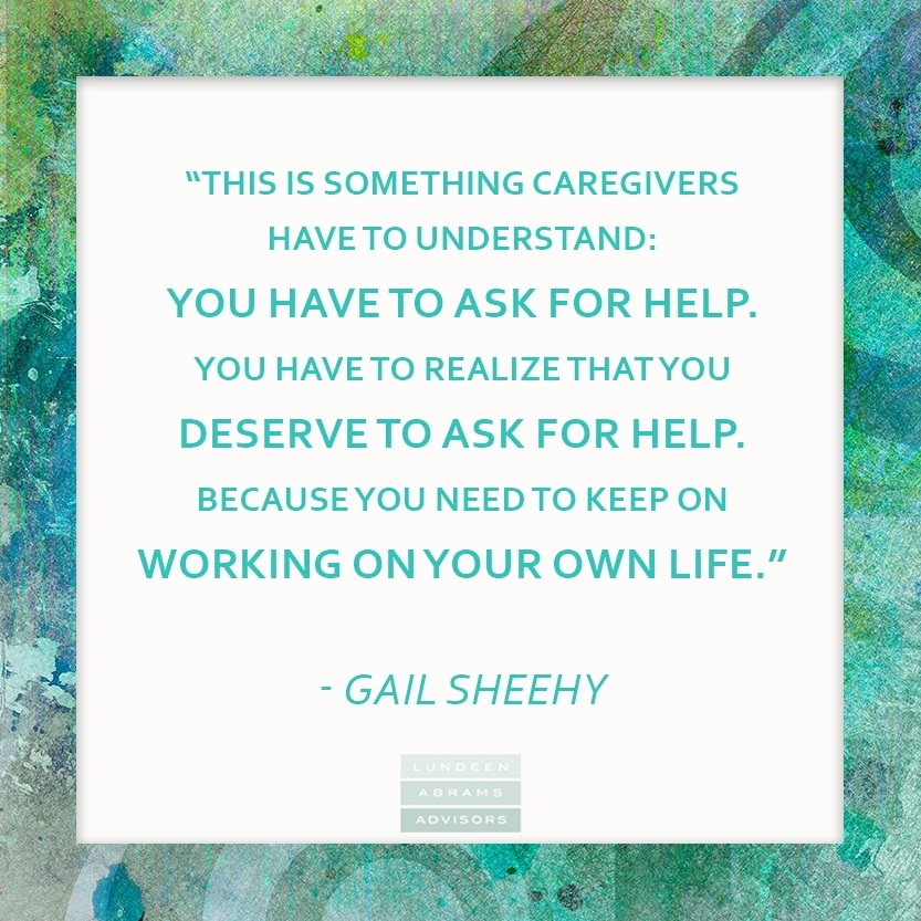 Caregivers, hear this #WednesdayWisdom from #GailSheehy #Caregiver